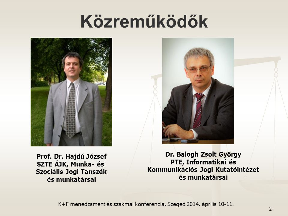 Prof. Dr. Hajdú József SZTE ÁJK, Munka- és Szociális Jogi Tanszék