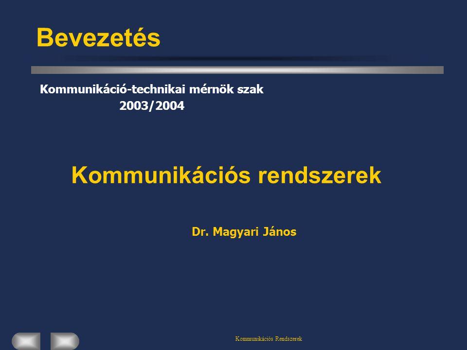 Kommunikáció-technikai mérnök szak