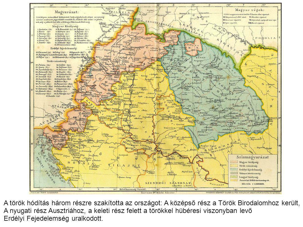 A török hódítás három részre szakította az országot: A középső rész a Török Birodalomhoz került,
