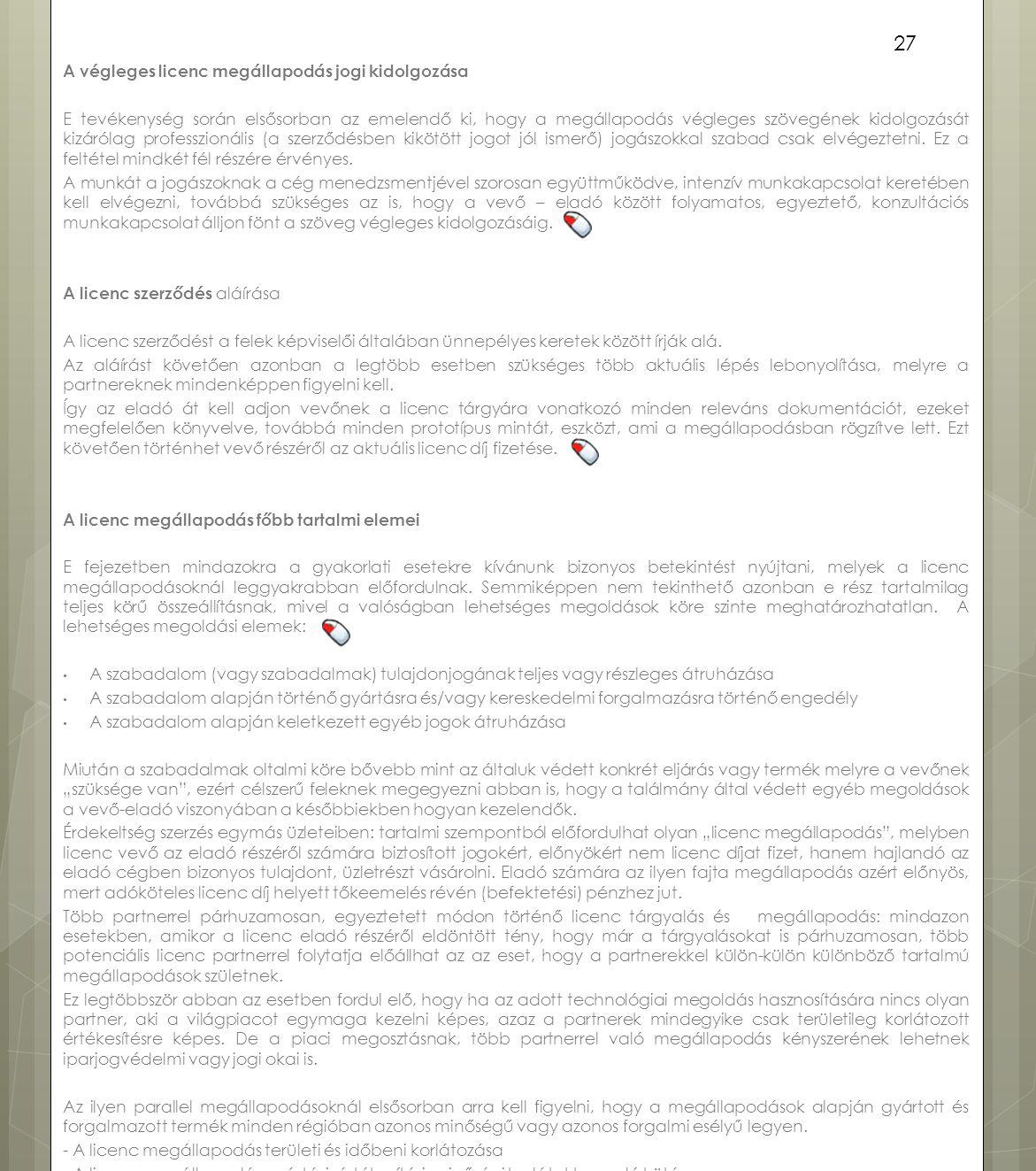 A végleges licenc megállapodás jogi kidolgozása