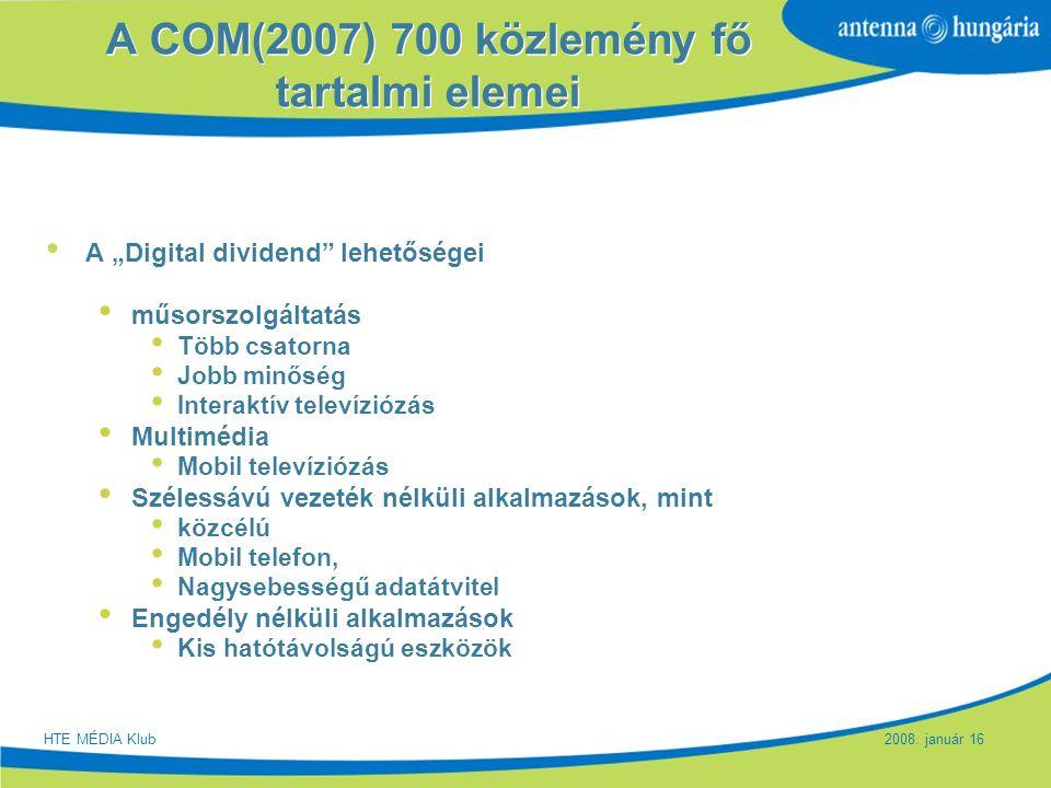 A COM(2007) 700 közlemény fő tartalmi elemei