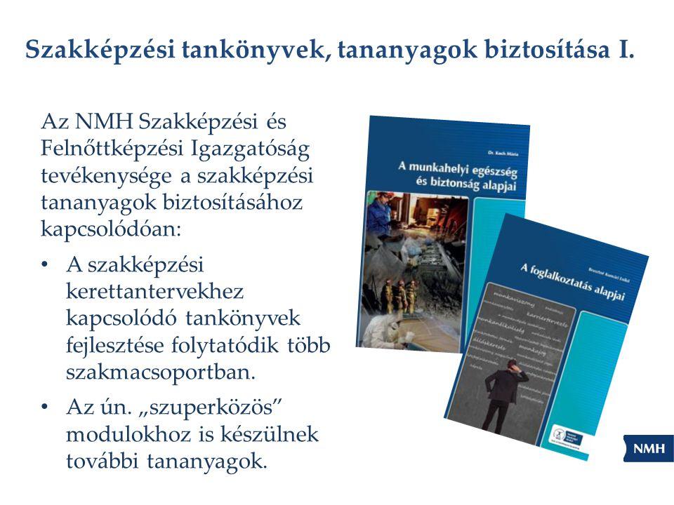 Szakképzési tankönyvek, tananyagok biztosítása I.