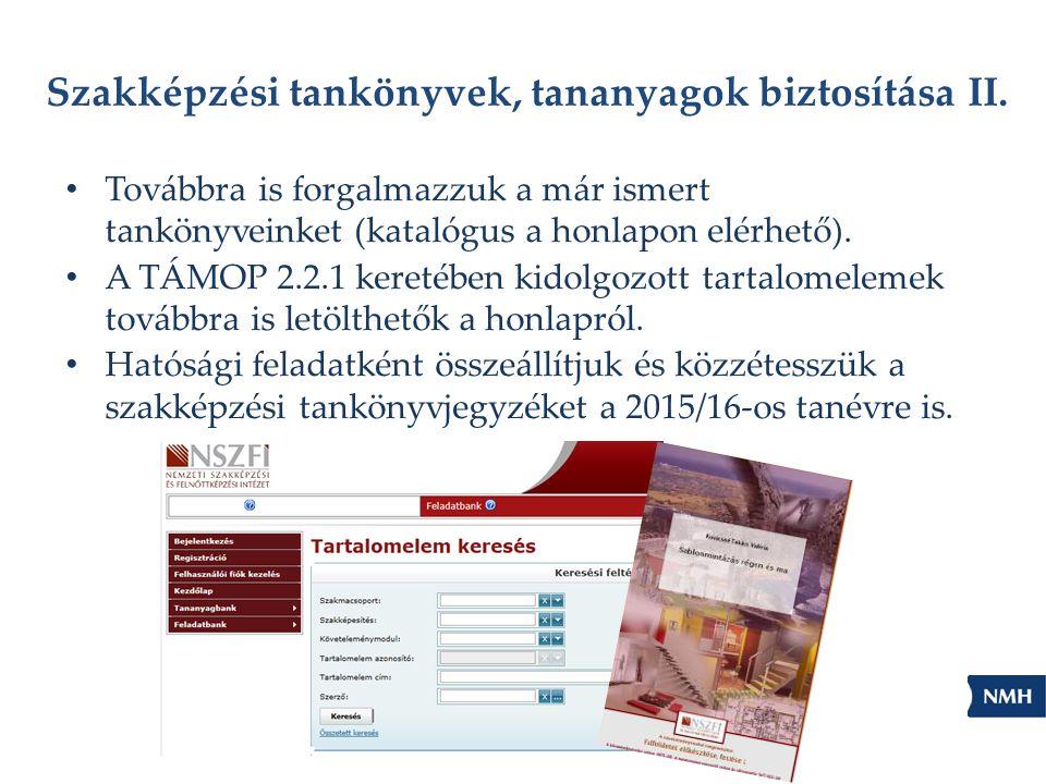 Szakképzési tankönyvek, tananyagok biztosítása II.