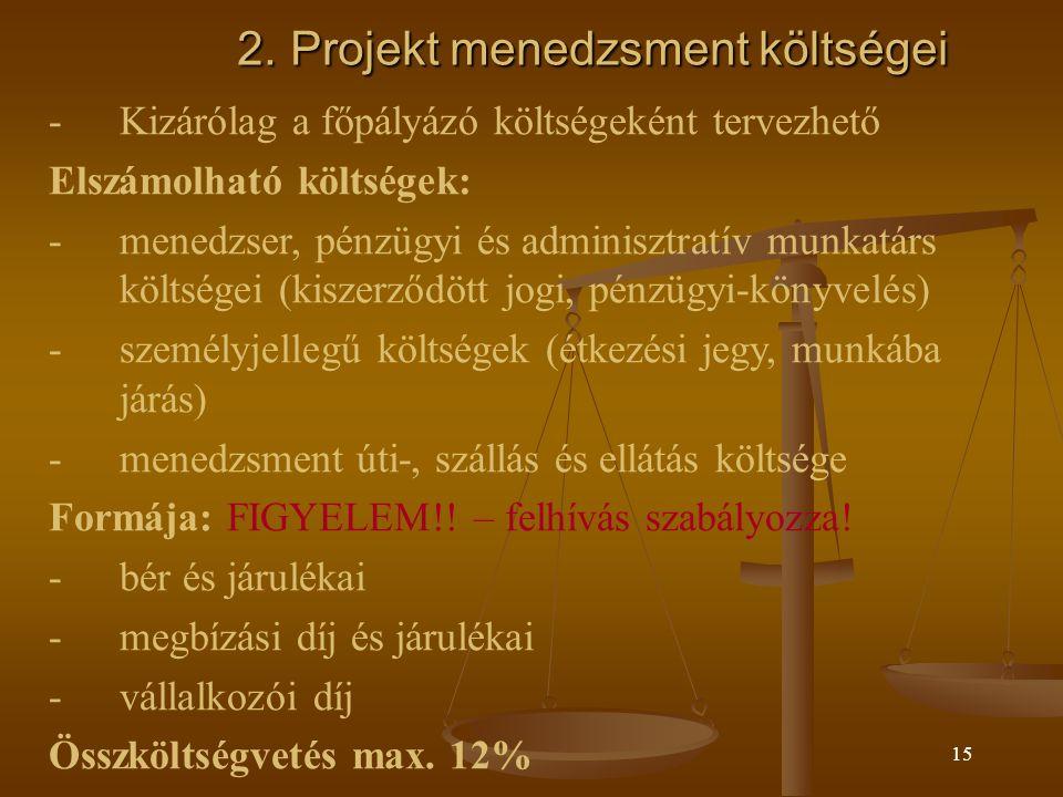 2. Projekt menedzsment költségei