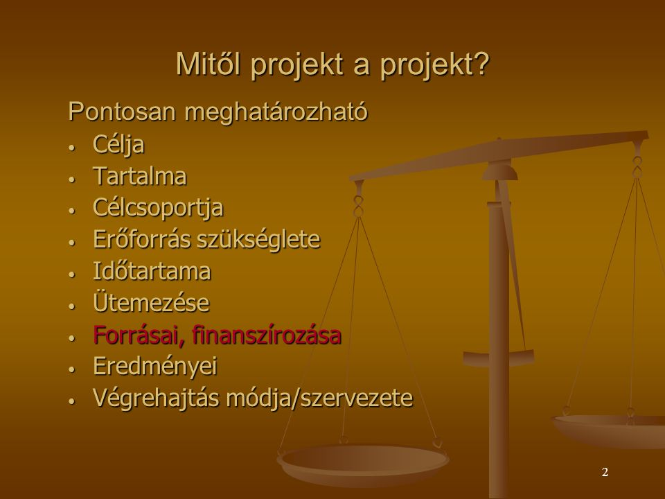 Mitől projekt a projekt