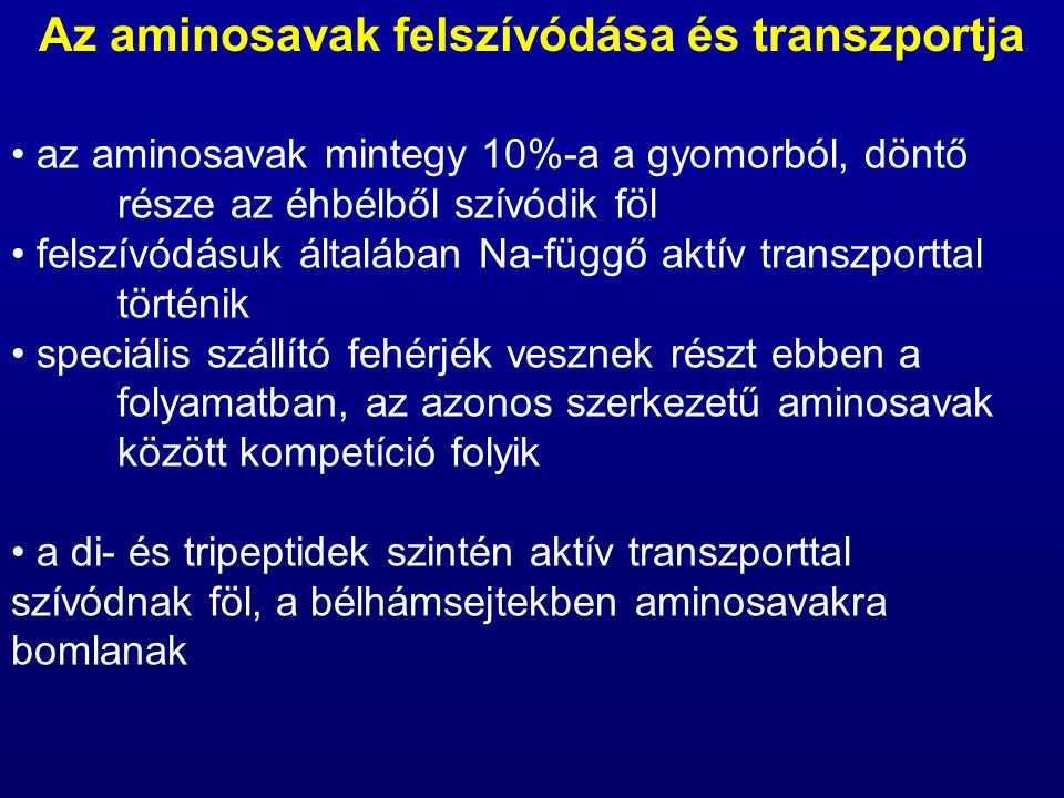 Az aminosavak felszívódása és transzportja
