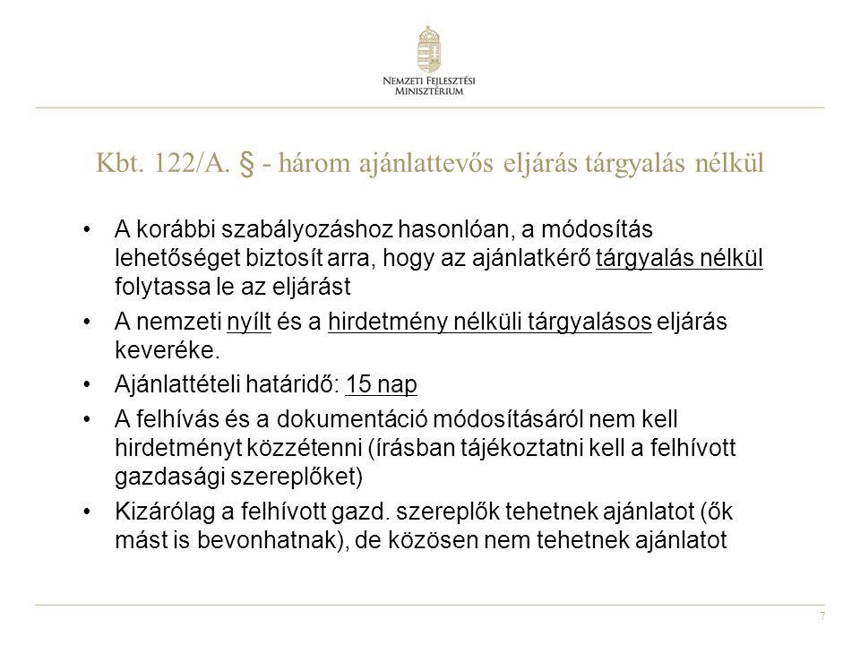 Kbt. 122/A. § - három ajánlattevős eljárás tárgyalás nélkül