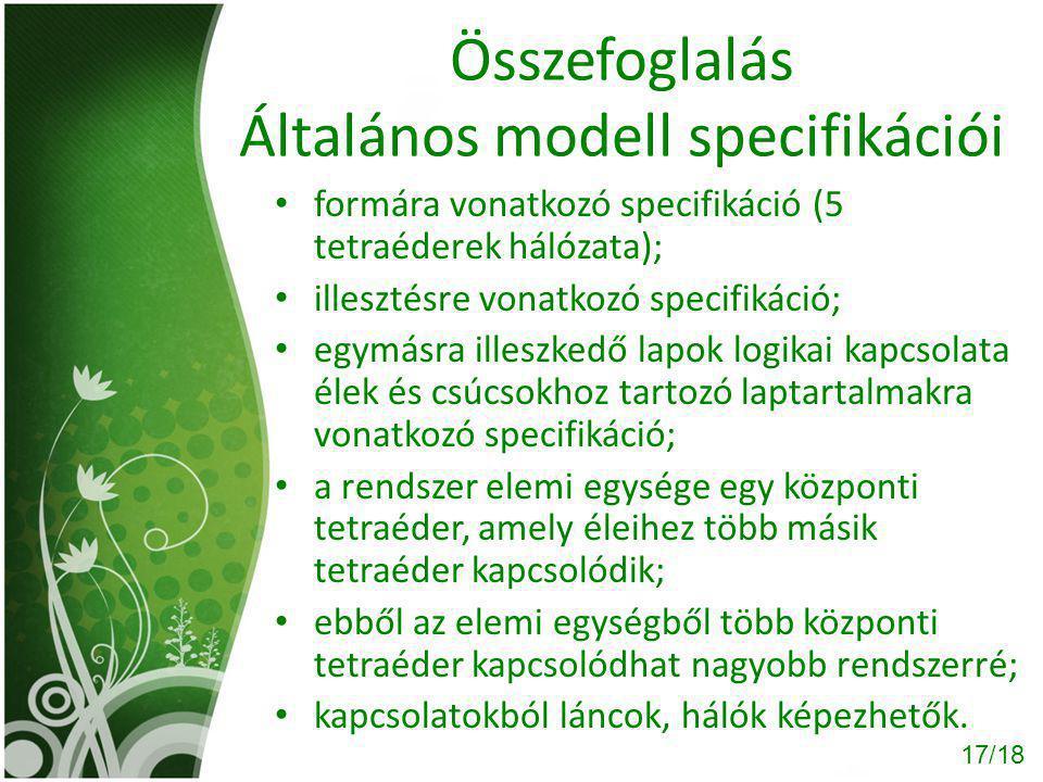 Összefoglalás Általános modell specifikációi
