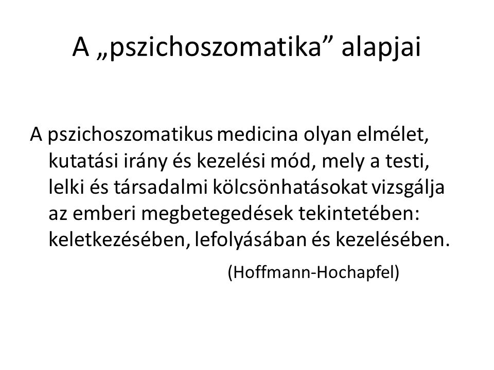 "A ""pszichoszomatika alapjai"