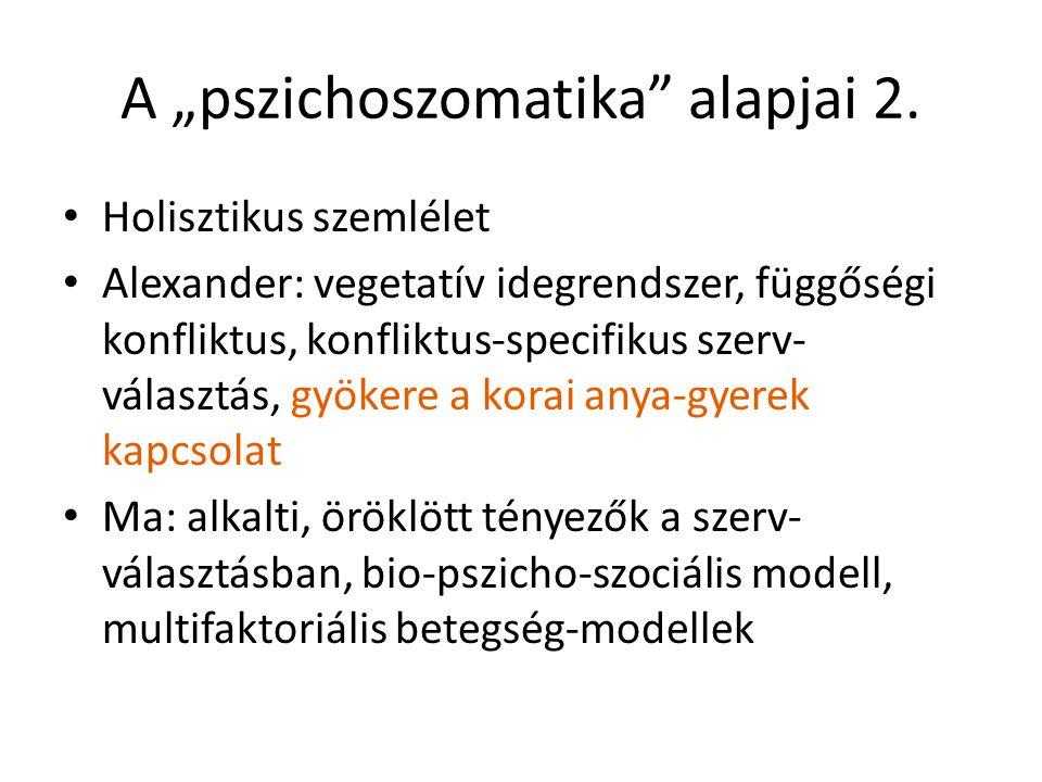 "A ""pszichoszomatika alapjai 2."