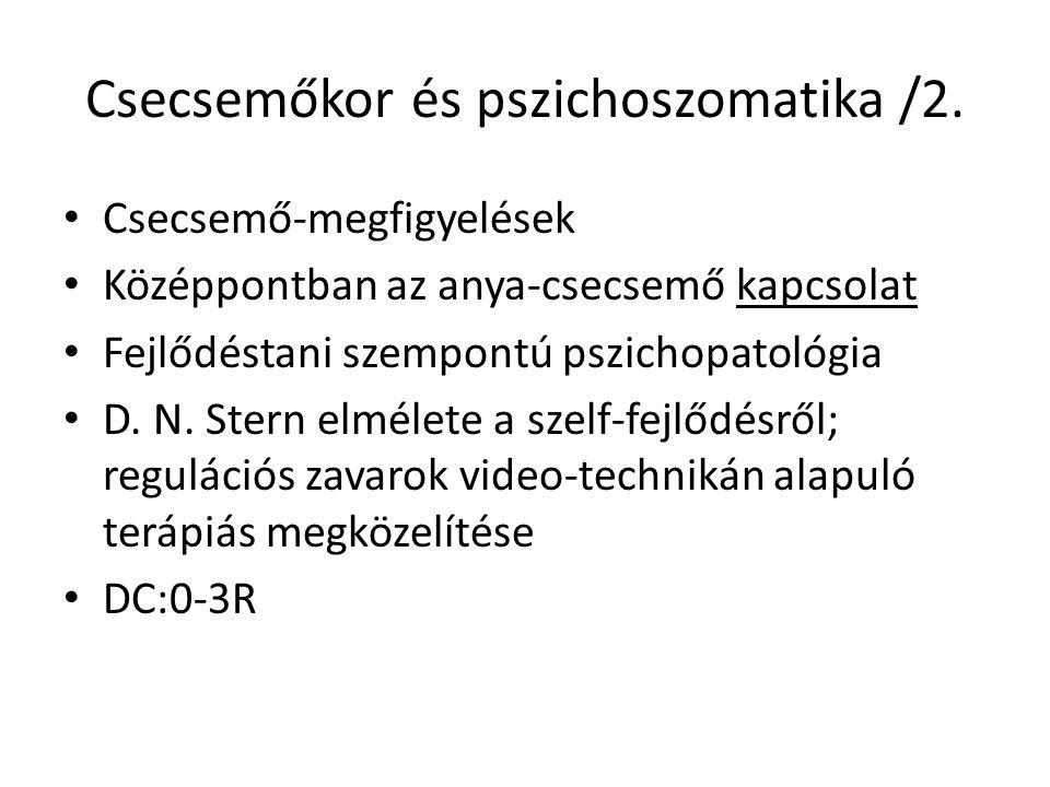 Csecsemőkor és pszichoszomatika /2.