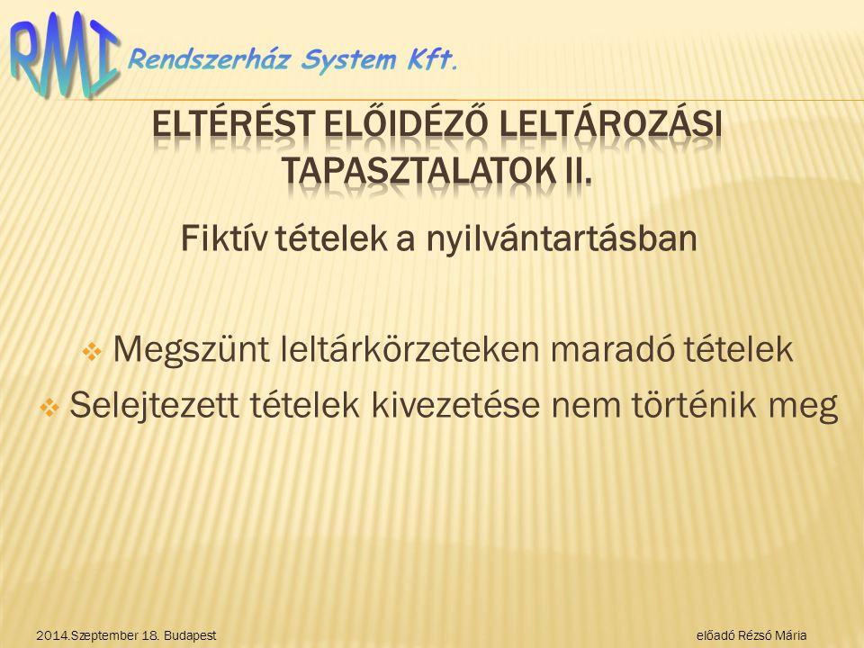 Eltérést előidéző LELTÁROZÁSI TAPASZTALATOK II.