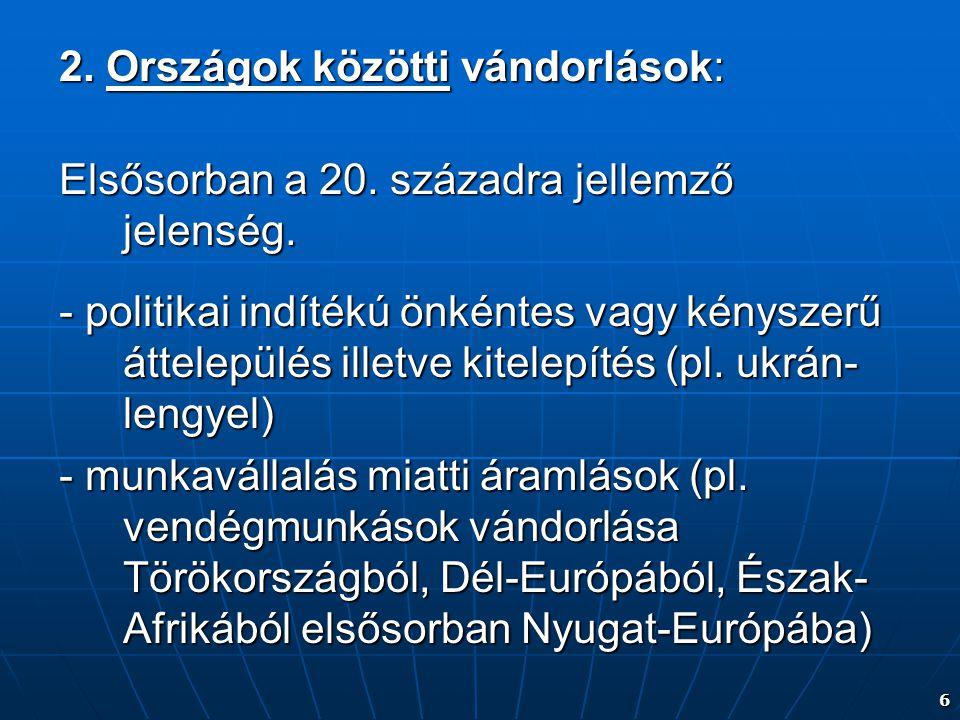 2. Országok közötti vándorlások: