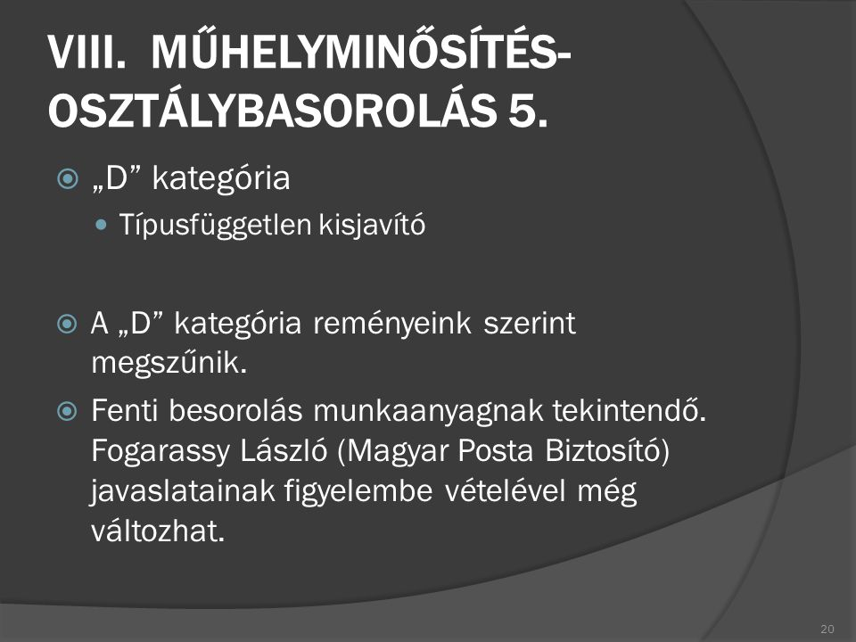 VIII. MŰHELYMINŐSÍTÉS- OSZTÁLYBASOROLÁS 5.