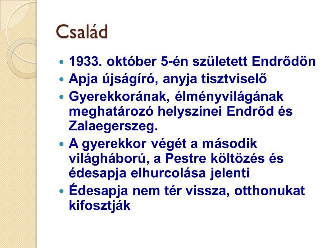 Család 1933. október 5-én született Endrődön