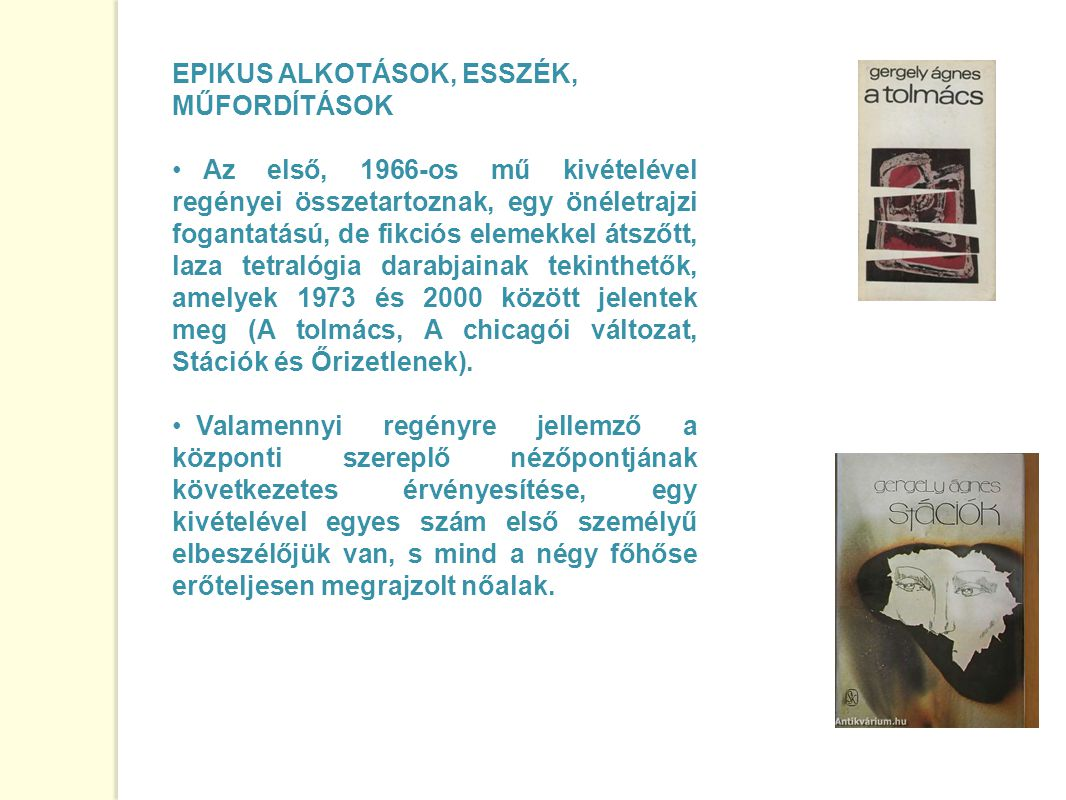 EPIKUS ALKOTÁSOK, ESSZÉK, MŰFORDÍTÁSOK