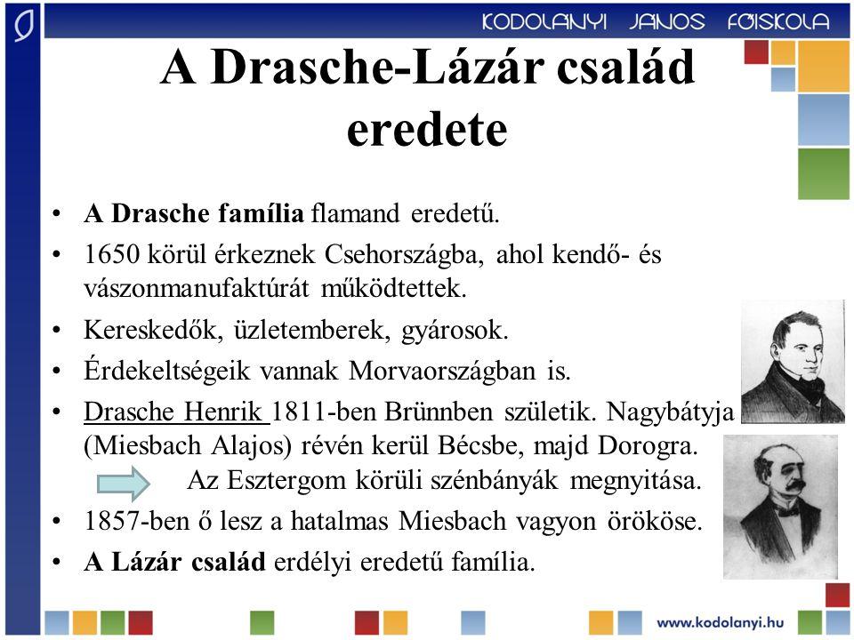 A Drasche-Lázár család eredete