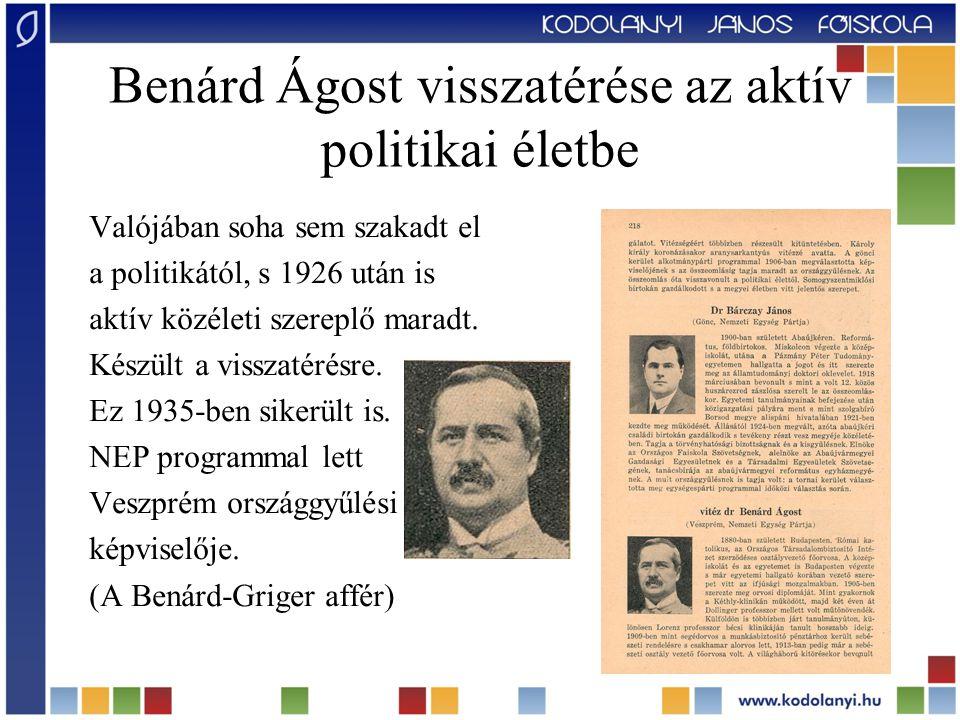 Benárd Ágost visszatérése az aktív politikai életbe
