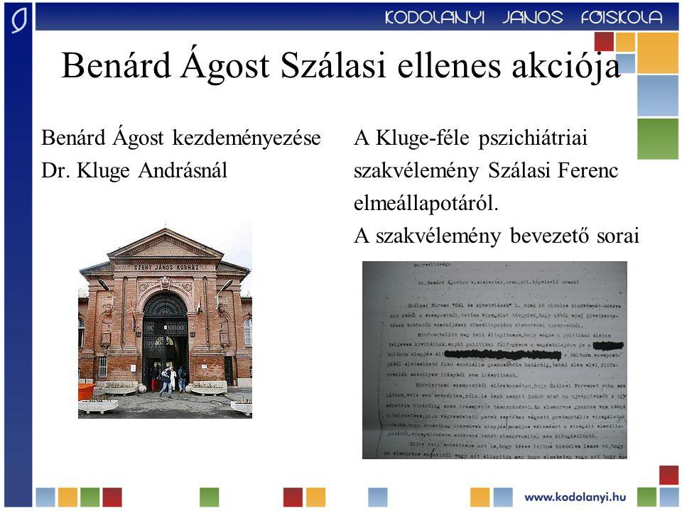 Benárd Ágost Szálasi ellenes akciója
