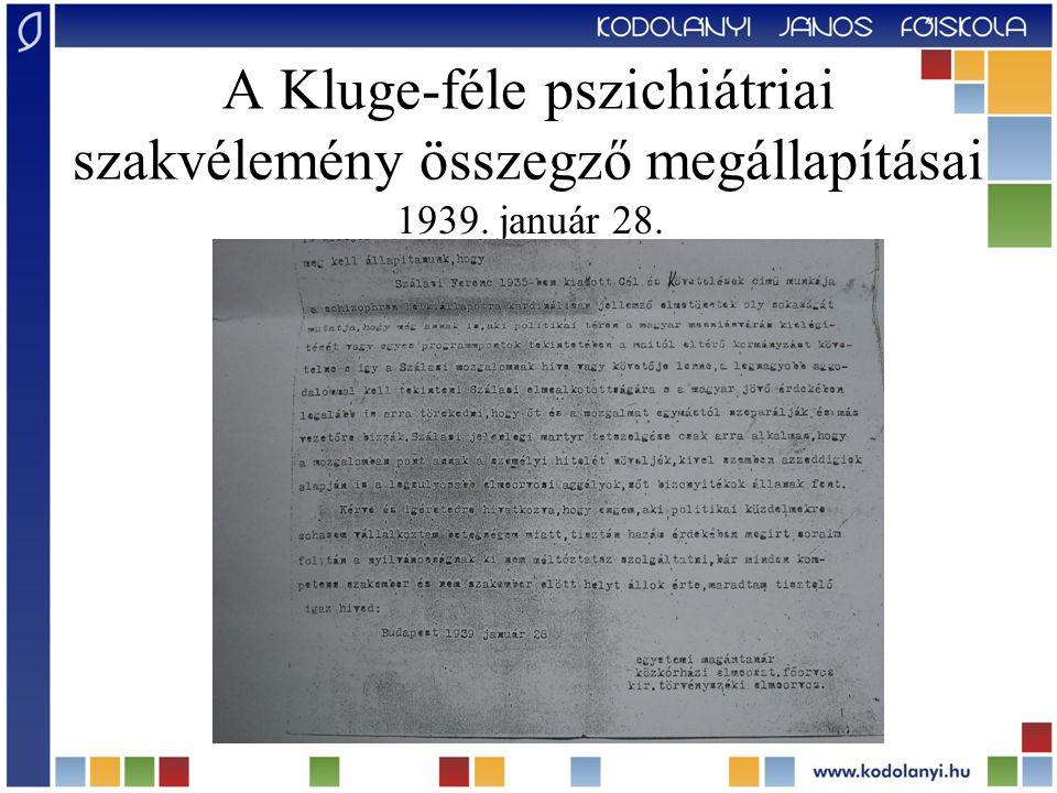 A Kluge-féle pszichiátriai szakvélemény összegző megállapításai