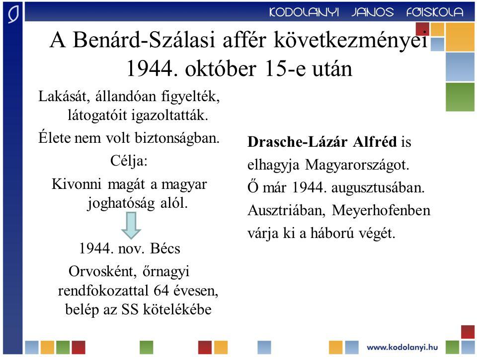 A Benárd-Szálasi affér következményei 1944. október 15-e után