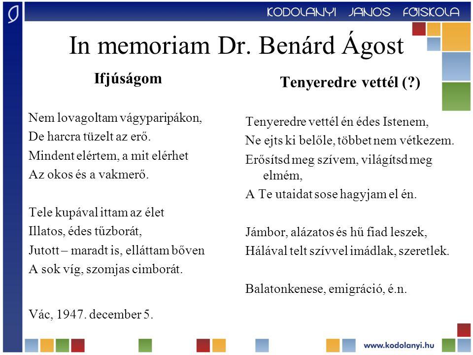 In memoriam Dr. Benárd Ágost