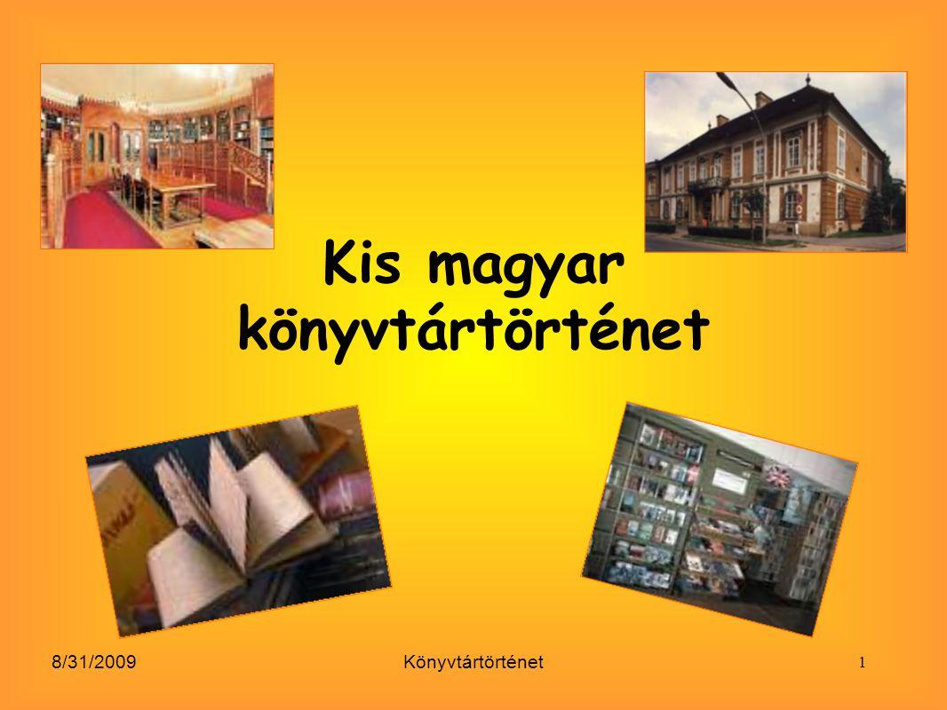 Kis magyar könyvtártörténet