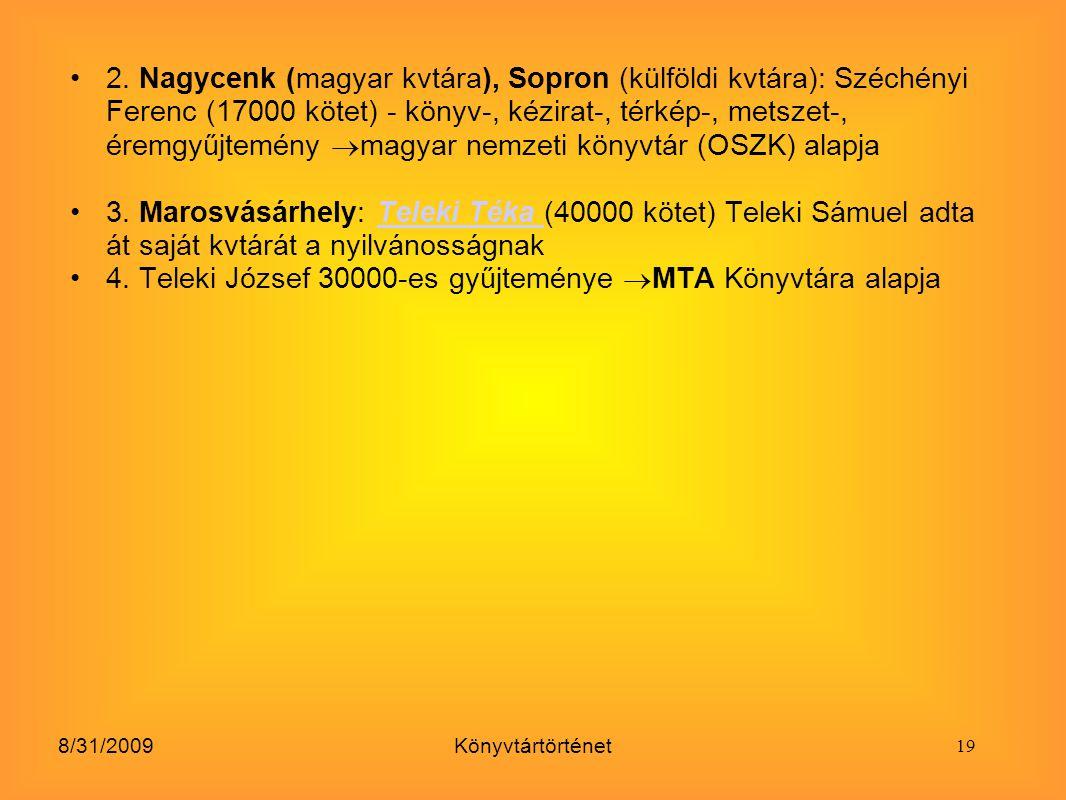 4. Teleki József 30000-es gyűjteménye MTA Könyvtára alapja