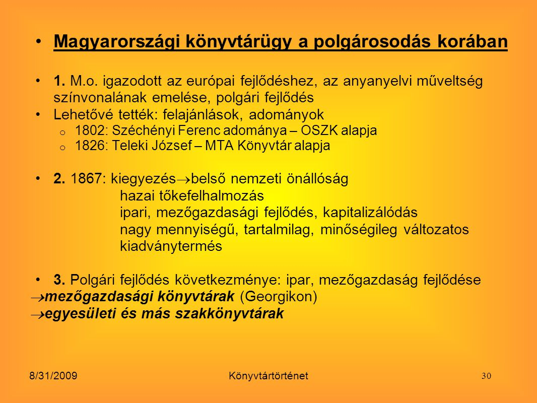 Magyarországi könyvtárügy a polgárosodás korában