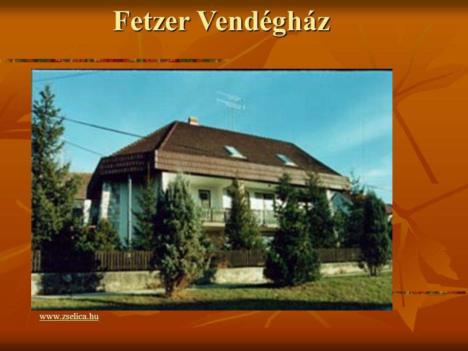 Fetzer Vendégház www.zselica.hu