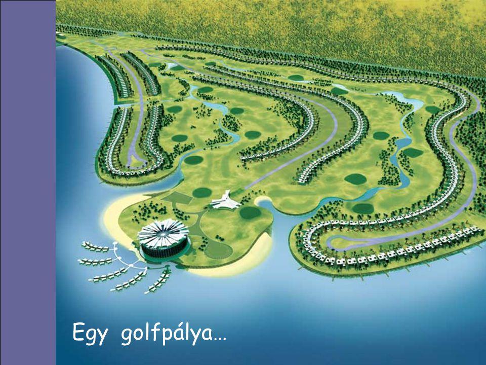 Egy golfpálya…