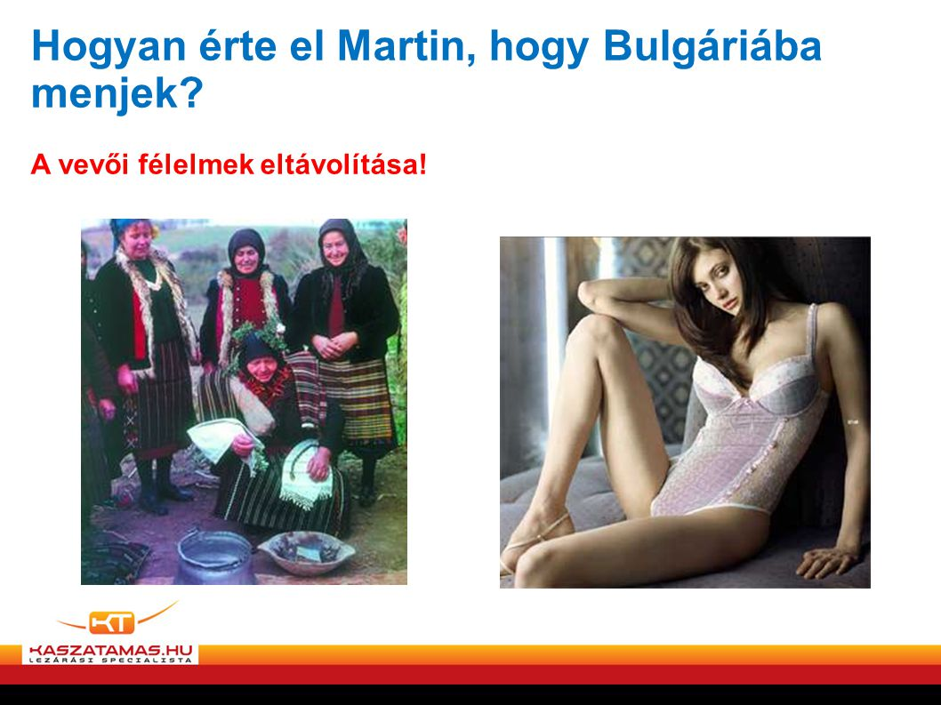 Hogyan érte el Martin, hogy Bulgáriába menjek