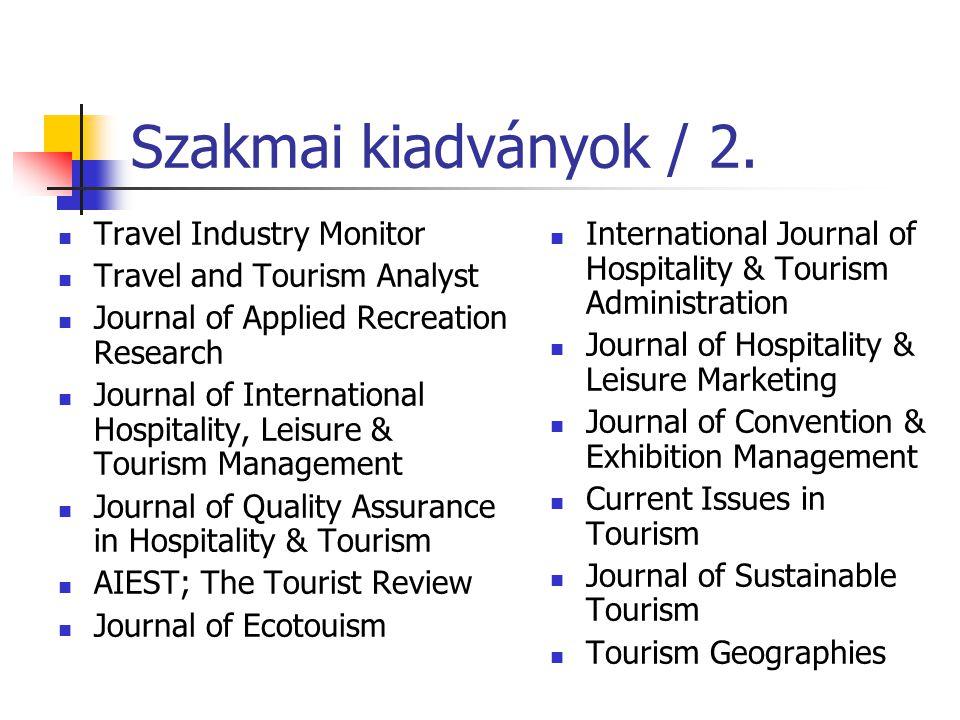 Szakmai kiadványok / 2. Travel Industry Monitor
