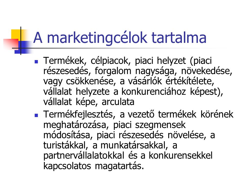 A marketingcélok tartalma