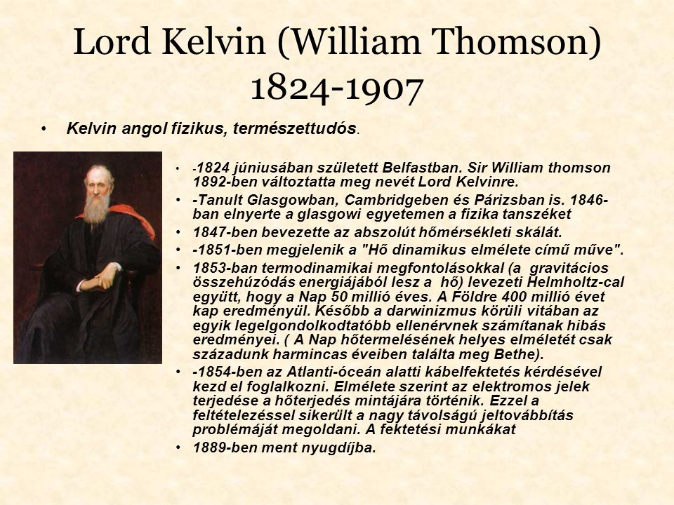 Lord Kelvin (William Thomson) 1824-1907