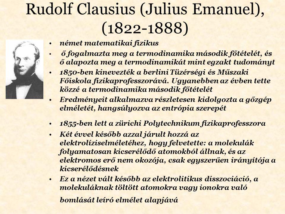 Rudolf Clausius (Julius Emanuel), (1822-1888)