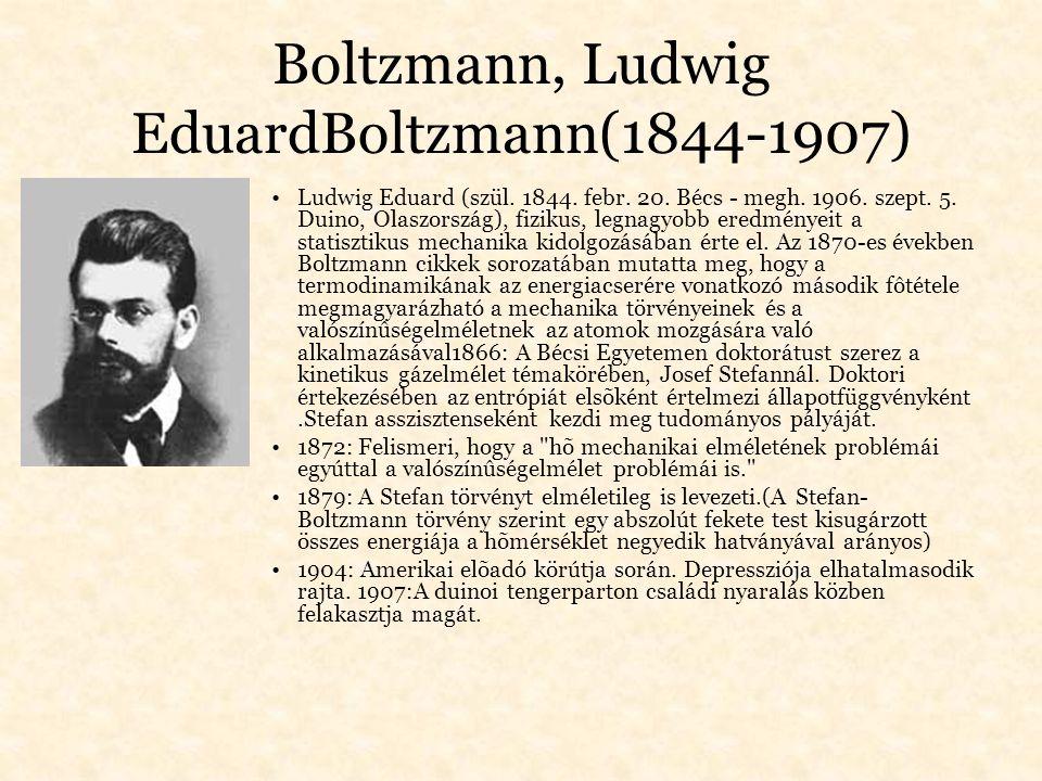 Boltzmann, Ludwig EduardBoltzmann(1844-1907)