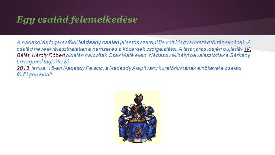 A Nádasdyak gr.Nádasdy Tamás 1498. - Egervár, 1562. június 2.
