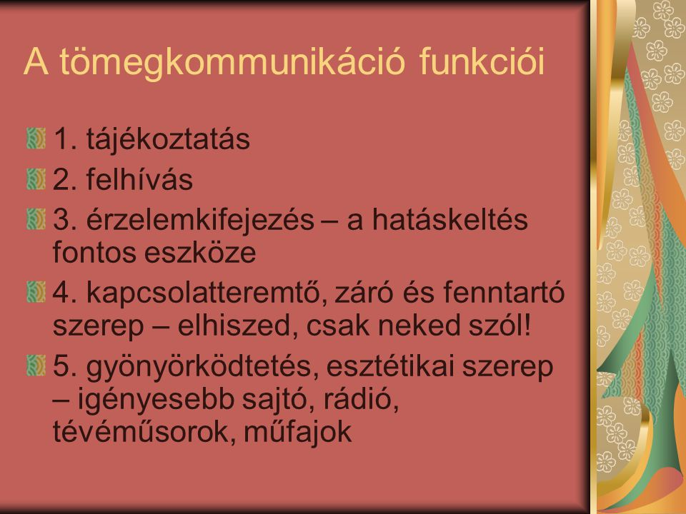 A tömegkommunikáció funkciói