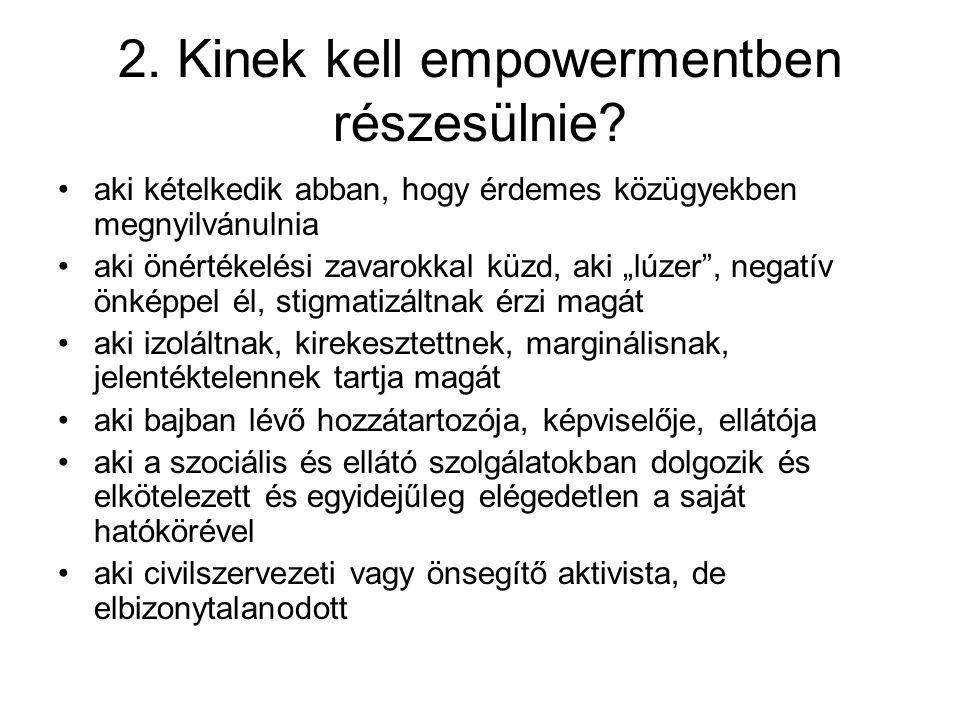2. Kinek kell empowermentben részesülnie