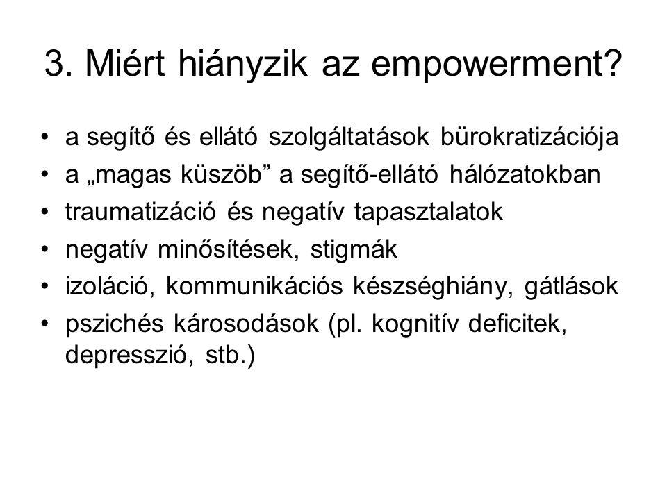 3. Miért hiányzik az empowerment