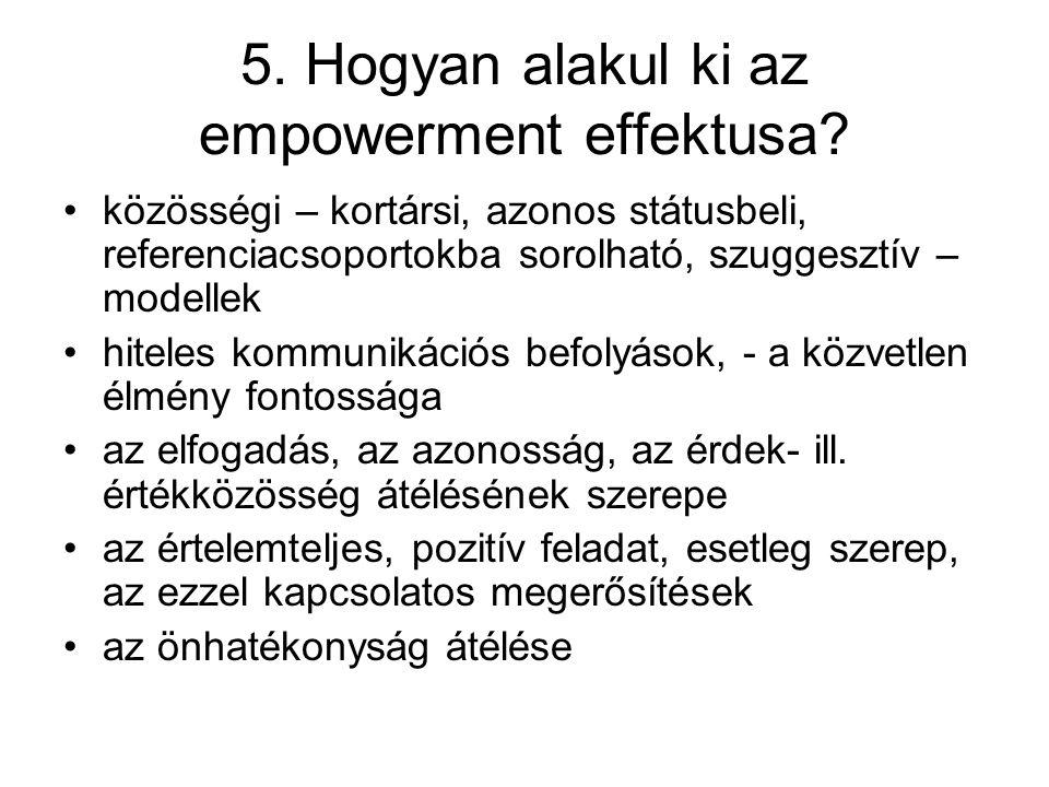 5. Hogyan alakul ki az empowerment effektusa