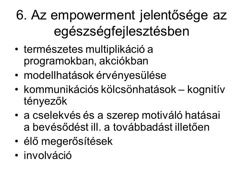 6. Az empowerment jelentősége az egészségfejlesztésben