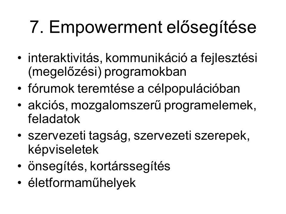 7. Empowerment elősegítése