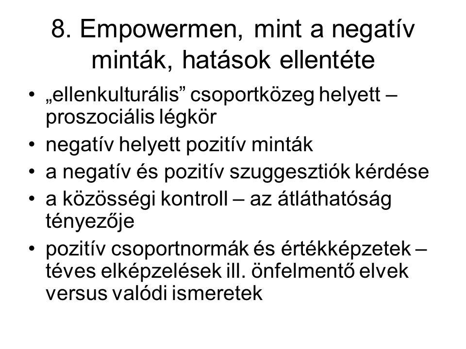8. Empowermen, mint a negatív minták, hatások ellentéte