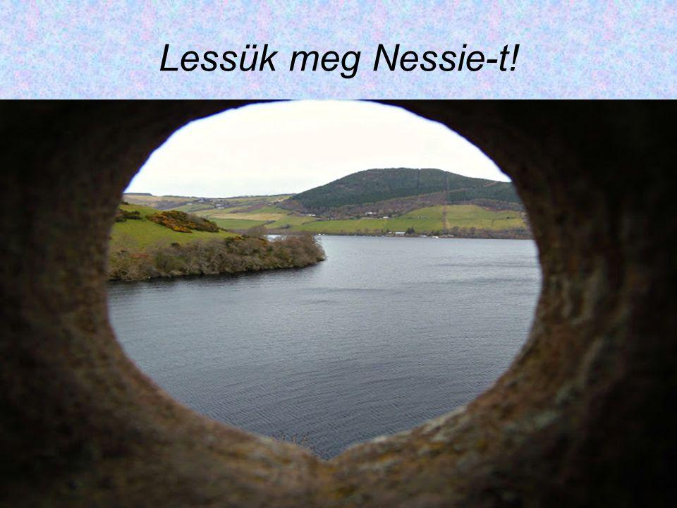 Lessük meg Nessie-t!