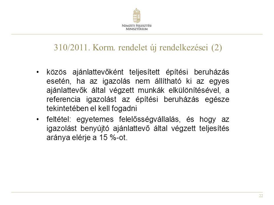 310/2011. Korm. rendelet új rendelkezései (2)