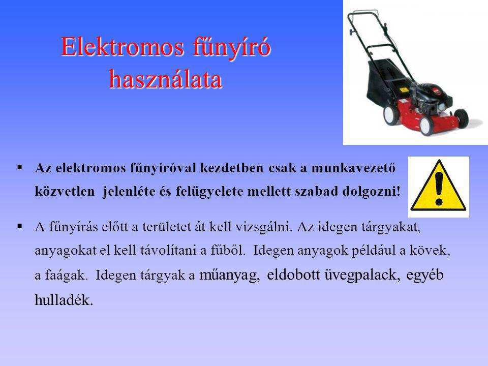 Elektromos fűnyíró használata