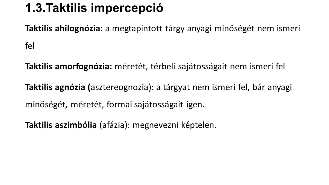 1.3.Taktilis impercepció