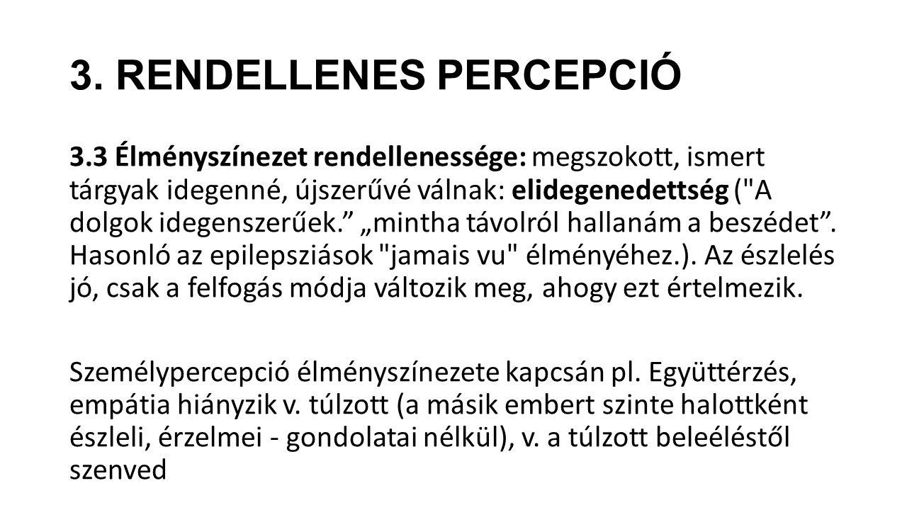 3. RENDELLENES PERCEPCIÓ
